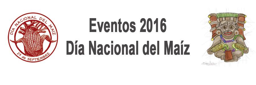 eventos-dia-nacional-del-maiz-2016