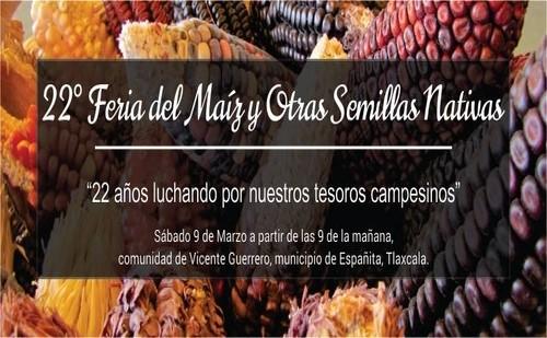 22ª Feria del Maíz y Otras Semillas Nativas